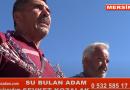 SU BULAN ADAM MERSİN
